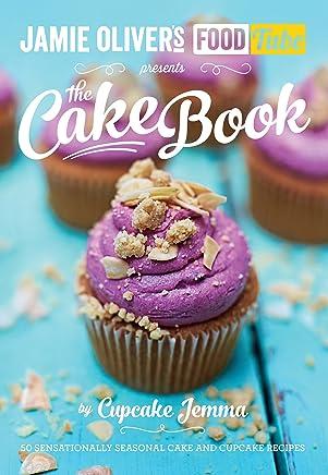 Jamies Food Tube: The Cake Book (Jamie Olivers Food Tube) (English Edition)