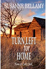 Turn Left for Home (Home to Lark Creek Book 3) Kindle Edition