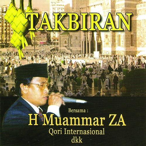 Takbiran By H Muammar Za On Amazon Music Amazon Com