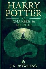 Harry Potter et la Chambre des Secrets Format Kindle