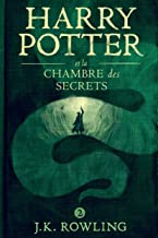 Harry Potter et la Chambre des Secrets (French Edition)