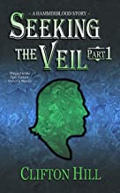 Seeking the Veil, Part 1: A Hammerblood Story - A Young Adult Medieval Fantasy Adventure (English Edition)