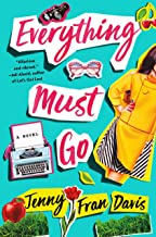 Everything Must Go: A Novel