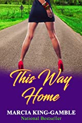 This Way Home: Updated version of the 2003 edition Kindle Edition