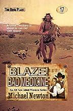Blaze! Bad Medicine