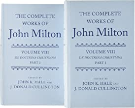 The Complete Works of John Milton: Volume VIII: De Doctrina Christiana