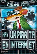 Hay un pirata en internet (Geronimo Stilton) (Spanish Edition)