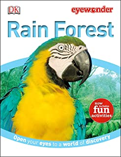 Eye Wonder: Rain Forest: Open Your Eyes to a World of Discovery