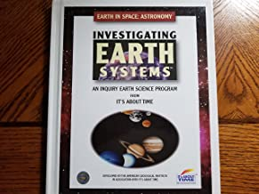 Investigating Earth Systems; An Inquiry Earth Science Program; Earth In Space: Astronomy; Hard Cover