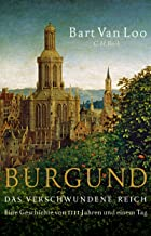 Burgund: Das verschwundene Reich (German Edition)