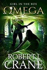 Omega (The Girl in the Box Book 5) Kindle Edition