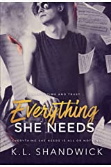 Everything She Needs (Everything Trilogy Book 2) Kindle Edition