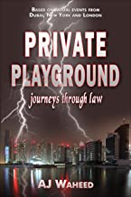 Private Playground: journeys through law