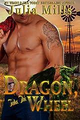 Dragon, Take The Wheel: MacAllen Clan (Dragon Guard Book 45) Kindle Edition