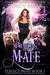 Prowling their Mate: A BBW Fated Mates Paranormal Romance (Perfect Pairs Book 1) (English Edition) Format Kindle