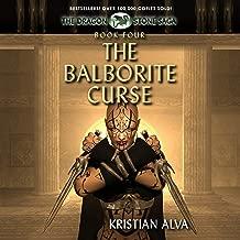 The Balborite Curse: Dragon Stones Saga, Book 4