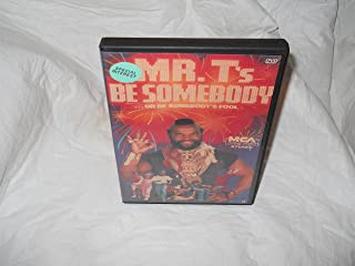 Mr. T's Be Somebody or Be Somebody's Fool VHS