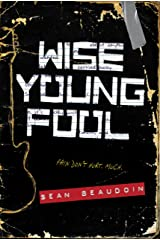Wise Young Fool Kindle Edition