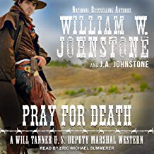 Pray for Death: Will Tanner Series, Book 6