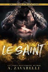 Le Saint: Un roman Gangs de Boston Format Kindle