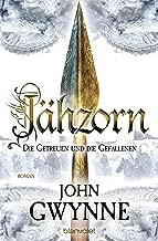 Jähzorn - Die Getreuen und die Gefallenen 3: Roman (German Edition)