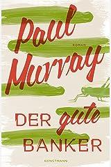 Der gute Banker (German Edition) Kindle Edition