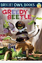Greedy Beetle (Bright Owl Books) Kindle Edition