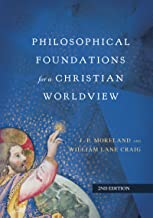 Best philosophical foundations for a christian worldview Reviews