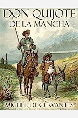 Don Quijote de la Mancha (Spanish Edition) Format Kindle