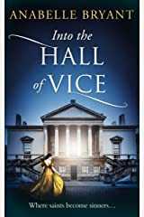Into The Hall Of Vice: An epic regency romance, perfect for fans of Netflix's Bridgerton! (Bastards of London, Book 2) Kindle Edition