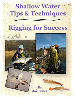 Shallow Water Tips & Techniques: Rigging for Success