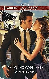 Pasión inconveniente: (Inconvenient Passion) (Harlequin Deseo\An Inconvenient Affair) (Spanish Edition)