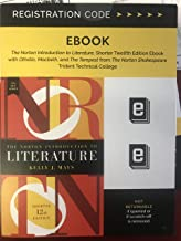 The Norton Introduction to Literature 2016 MLA Update (Shorter Twelfth Edition) - Ebook Access Code for Trident Technical College