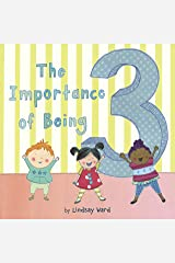 The Importance of Being 3 Kindle Edition