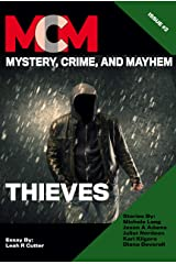 Thieves: Mystery, Crime, and Mayhem: Issue 2 Kindle Edition