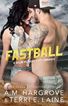 Fastball (Wilde Players Dirty Romance)