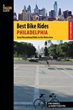 Best Bike Rides Philadelphia: Great Recreational Rides in the Metro Area (Best Bike Rides Series)