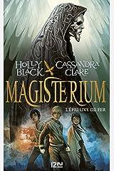Magisterium - tome 1 : L'épreuve de fer Format Kindle