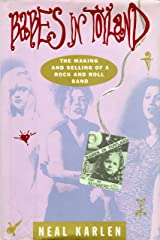 Babes in Toyland: The Making and Selling of a Rock and Roll Band Kindle Edition