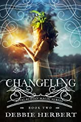 Changeling: A Fairy Romance (Appalachian Magic Series Book 2) Kindle Edition