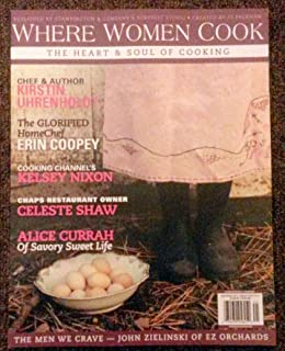 Where Women Cook The Heart & Soul of Cooking Volume 4 Issue 2