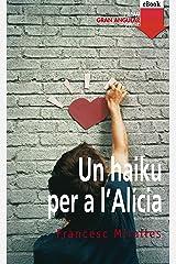 Un haiku per a l'Alicia (Gran Angular Book 124) (Catalan Edition) Kindle Edition