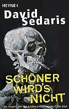 Schöner wird's nicht (German Edition)