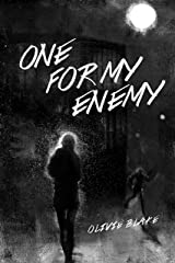 One For My Enemy Kindle Edition