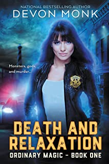 Death and Relaxation (Ordinary Magic Book 1)