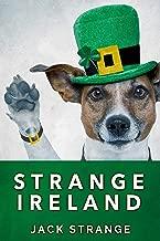 Strange Ireland (Jack's Strange Tales Book 5)