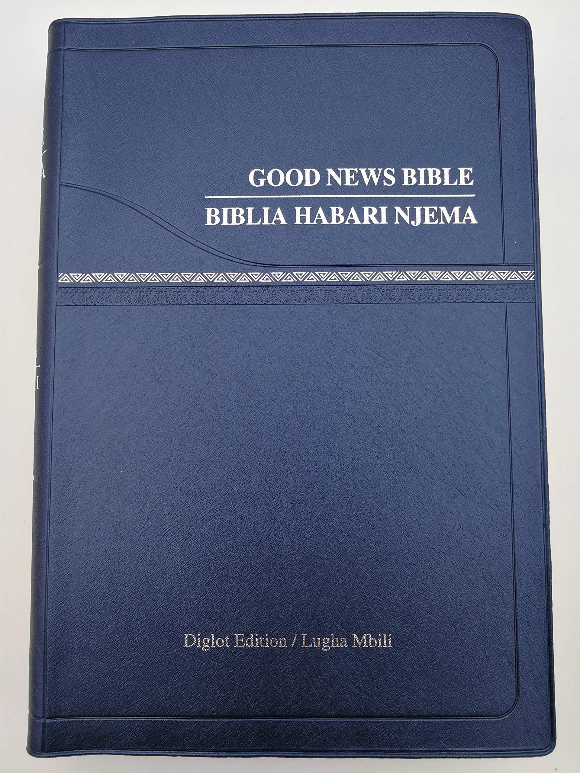 Amazon Com English Swahili Bible Biblia Kiswahili Good News Bible Diglot Edition Biblia Habari Njema Lugha Mbili Dicl060pl Series Gray Gilded Edges Bible Society Electronics