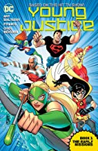 Young Justice Book One: The Early Missions (Young Justice (2011-2013))