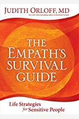 The Empath's Survival Guide: Life Strategies for Sensitive People Kindle Edition