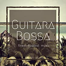 Guitara Bossa (Finest Tropical Music)